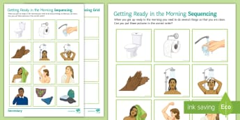 Getting Ready in the Morning Sequencing Activity Sheet - Hygiene, getting ready, personal hygiene, Morning routine, SEN