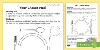 Your Chosen Meal Activity Sheet - Amazing Fact Of The Day, amazing fact a day april, activity sheets, Worksheet, powerpoint, starter,