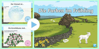 Colours in Spring PowerPoint - Spring, Colours, Farben, German Sentences, Frühling, deutsch