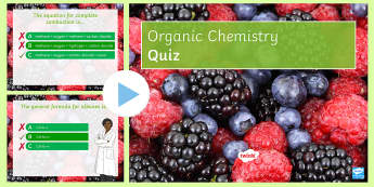 Organic Chemistry (Part 1) Quick Quiz - crude oil, combustion, ethane, alkenes, saturated