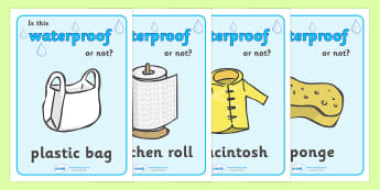 Waterproof or Not Display Posters - Waterproof, poster, display, banner, sign, non-waterproof, not waterproof, science, materials, investigation, properties, activity, game