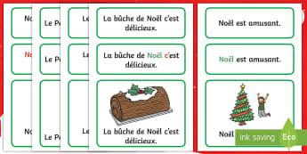 Cartes : Phrases basiques sur Noël - fête, père noël, bûche, cycle 1, neige,French