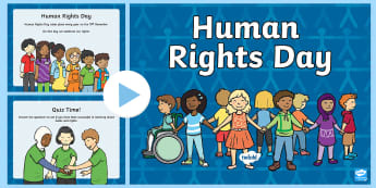 Human Rights Day First Level PowerPoint - child, children, children's, right, wants, needs