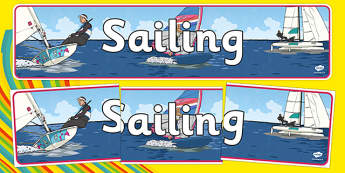 Rio 2016 olympics Sailing Display Banner - Sailing, Olympics, Olympic Games, sports, Olympic, London, 2012, display, banner, poster, sign, activity, Olympic torch, events, flag, countries, medal, Olympic Rings, mascots, flame, compete