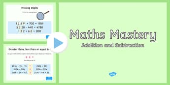 Maths Mastery Activities Year 4/Year 5 Addition and Subtraction PowerPoint