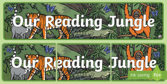 Our Reading Jungle Display Banner - Our Reading Jungle Display Banner - reading area, book area, book corner, books, reading, library, r