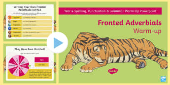 Year 4 Fronted Adverbials Warm-Up PowerPoint - Spag, Writing,  grammar, uplevel, adverb openers, revision, starter, clauses,