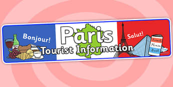 Paris Tourist Information Role Play Banner - paris, tourist information, role play, banner, paris banner, paris role play, paris tourist information