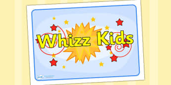 Whizz Kids Group Sign - signs, labels, classroom sign, whizz kids