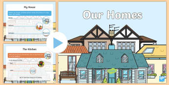 Our Homes PowerPoint - EYLF Geography, Our Homes, community, chores, needs, shelter, safety, clean, discussion., Australia