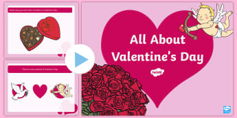 EYFS All About Valentine's Day PowerPoint - EYFS, Early Years, Valentine's Day, valentines, love, February 14th.
