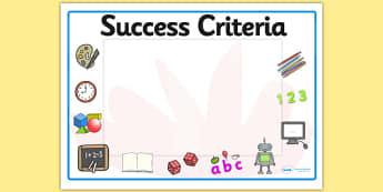 Editable Success Criteria Display Signs - Success criteria, criteria. Editable sign, display, poster