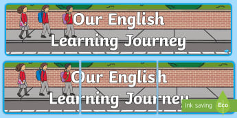 Our English Learning Journey Display Banner - Road Safety Display Banner - safety, stay safe, road safety, banner, display, sign, poster, crossing