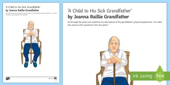 * NEW * 'A Child To His Sick Grandfather' by Joanna Baillie - Grandfather Activity Sheet - Poetry analysis, poetry exploration, GCSE English Literature, GCSE Poetry, poetry anthology, Joanna