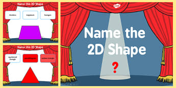 Name the 2D Shape  PowerPoint Quiz - quiz, shape, 2d, name