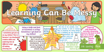 Learning Can Be Messy Display Pack - messy play,mucky, parents, home school communication, dirty clothes