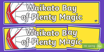 Waikato Bay of Plenty Magic Netball Display Banner