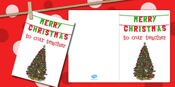 Merry Christmas to Our Teacher Christmas Card - christmas, card