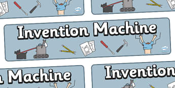Invention Machine Display Banner - invention, design, display, banner, poster, sign, activity, creative, creativity, inventing, contraption