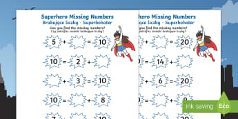 Superhero Missing Numbers Activity Sheet English/Polish - Number bonds, pair, total, 10, 20, inverse, solve, reason, maths, numeracy, numbers, number pairs, m