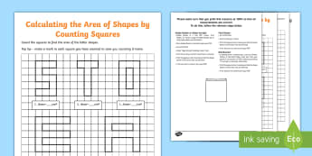 Calculate Area by Counting Squares Activity Sheet Activity Sheet - square centimetres, rectilinear shapes, area of letters, alphabet maths