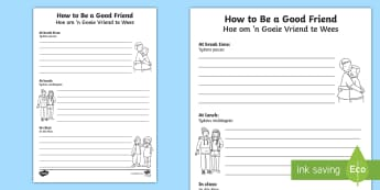 How Can I Be a Good Friend? Writing Frames English/Afrikaans - me, myself, new, help, ek, nuwe, literacy, EAL