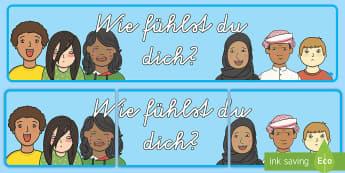 Wie fühlst du dich? Banner für die Klassenraumgestaltung - Wie geht es dir, Wie fühlst du dich heute, Geht es dir gut, Wohlbefinden, Gesundheit, Diskussion, K