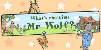 Display Banner to Support Teaching on What's The Time, Mr Wolf? - banners, display, poster