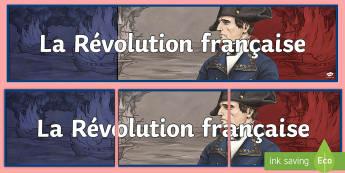 Banderole d'affichage : La Révolution française - Histoire, cycle 2, Bastille, 14 juillet, histoire française