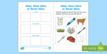 Alive, Once Alive or Never Alive Cut and Stick Sorting Activity - Alive Once Alive Never Alive Sorting Activity - living things, living things sorting activity, alive