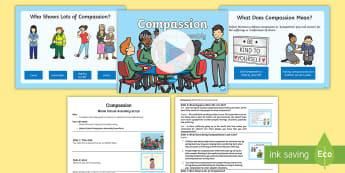 Whole School Compassion Assembly Pack - Kindness, Caring, Empathy, Sympathy, Values