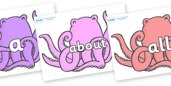 100 High Frequency Words on Octopus to Support Teaching on The Rainbow Fish - High frequency words, hfw, DfES Letters and Sounds, Letters and Sounds, display words