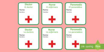 * NEW * Hospital ID Badges - English / Spanish - Hospital ID Badges - Hospital Role Play, hospital resources, people who help us, nurser, doctor, hos