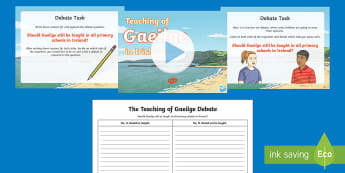 Teaching of Gaeilge in Irish Schools Debate Pack - The Gaelic Revival, Irish Language, Debate, Persuasive language, Importance of Irish, Irish culture,
