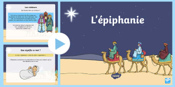 PowerPoint : L'Épiphanie - galette, rois, mages, jésus, cycle 1, cycle 2,French