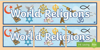 World Religions Display Banner - World Religion Facts,  christianity, judaism, sikhism, hinduism, islam, buddhism, atheism