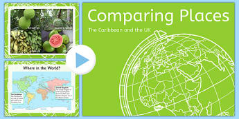 Comparing the Caribbean and UK PowerPoint - comparing, caribbean, uk, powerpoint