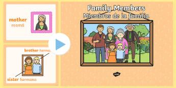 Family Members PowerPoint - English / Spanish - Family Members PowerPoint - visual, display, families, Family's, pp, ppt, EAL,Spanish-translation