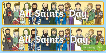 All Saints' Day Display Banner - november, christianity, Remembrance, holy, pray
