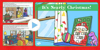 It's Nearly Christmas Story PowerPoint - its nearly christmas, story, powerpoint
