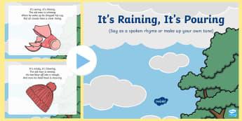 It's Raining, It's Pouring Rhyme PowerPoint - EYFS Weather, sun, rain, thunder, lightening, snow, wind, rainbow, stormy, singing, song time, nurse