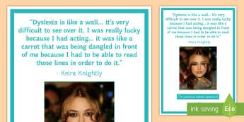 Keira Knightley Dyslexia Display Poster - Dyslexia, Dyslexia Awareness, Dyslexia Awareness Week, SpLd, SEN awareness