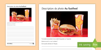 Fast Food Photo Description Worksheet / Activity Sheet French - KS3, French, Structured, Creative, Writing, Eating, food, health,worksheet, French
