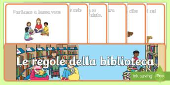 Le regole della biblioteca Poster - classe, scuola, regole, libreria, biblioteca, italiano, italian, materiale, scolastico