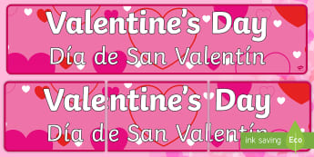 * NEW * Valentine's Day Display Banner - English / Spanish - Valentine's Day Display Banner - Valentine's Day, Valentine, love, Saint Valentine, heart, kiss, d
