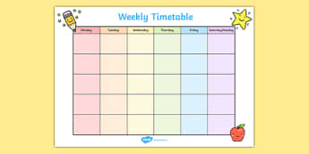 Weekly Timetable - weekly, time table, time management, class plans, lesson plans, days of the week, class management, behaviour management