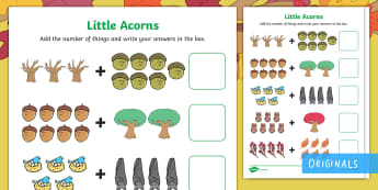 Little Acorns Addition to 10 Activity Sheet - twinkl originals, fiction, addition, addition to 10, maths, calculations, worksheet