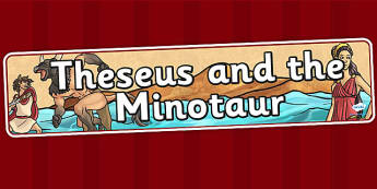 Theseus and the Minotaur Display Banner - theseus, minotaur