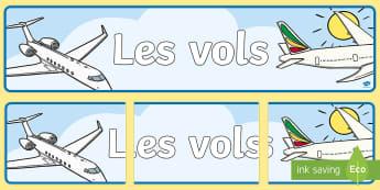 Banderole d'affichage : Les vols - Transport, travel, voyage, banderole, banner, affiche, display,French