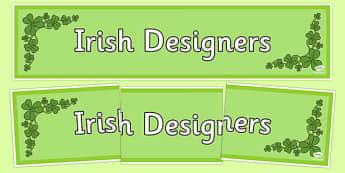Irish Designers Display Banner - irish, designers, artist, artists, design, famous, celebrities, banner, ireland, republic, roi